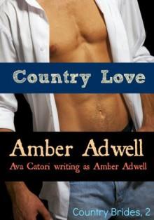 Country Love (Country Brides) - Ava Catori