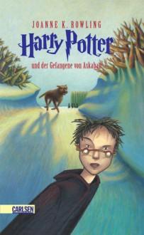 Harry Potter und der Gefangene von Askaban - J.K. Rowling,Klaus Fritz
