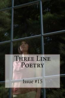 Three Line Poetry: Issue #15 - Glenn Lyvers, Adam Sprague