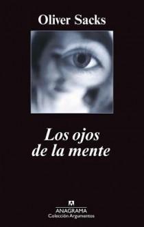 Los Ojos de La Mente - Oliver Sacks
