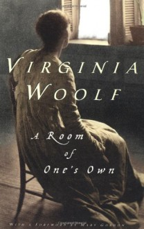 A Room of One's Own - Virginia Woolf, Mary Gordon