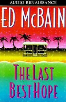 The Last Best Hope (Audio) - Ed McBain