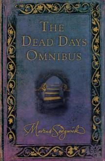 The Dead Days Omnibus - Marcus Sedgwick