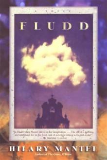 Fludd: A Novel - Hilary Mantel