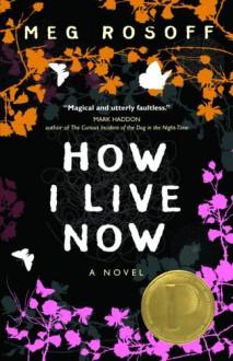 How I Live Now - Meg Rosoff