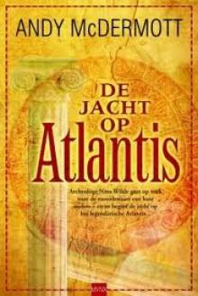 De Jacht Op Atlantis - Andy McDermott