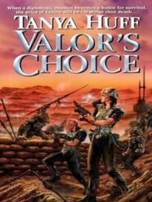 Valor's Choice - Tanya Huff, Marguerite Gavin