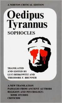 Oedipus Tyrannus - Sophocles, Theodore F. Brunner, Luci Berkowitz