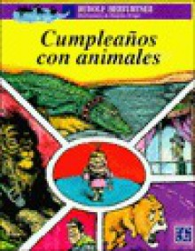 Cumpleanos Con Animales (Birthdays with Animals) - Rudolf Herfurtner