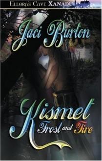 Kismet: Frost & Fire - Jaci Burton
