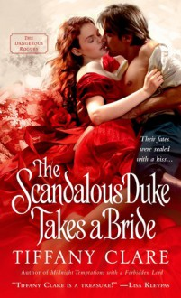 The Scandalous Duke Takes a Bride - Tiffany Clare