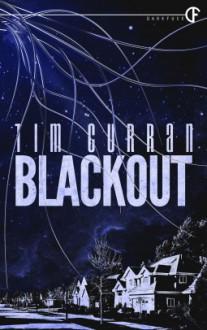 Blackout - Tim Curran