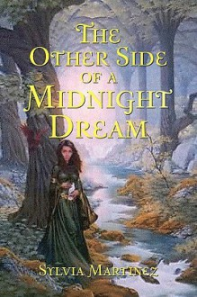 The Other Side of a Midnight Dream - Sylvia Martinez
