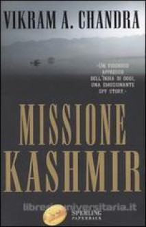 Missione Kashmir - Vikram Chandra
