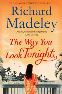 The Way You Look Tonight - Richard Madeley