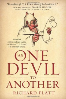 As One Devil to Another - Richard Platt
