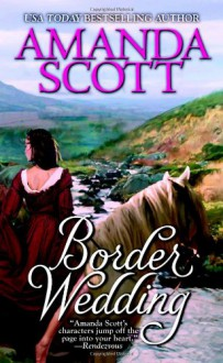 Border Wedding - Amanda Scott