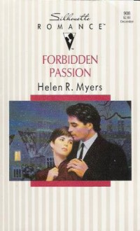 Forbidden Passion - Helen R. Myers
