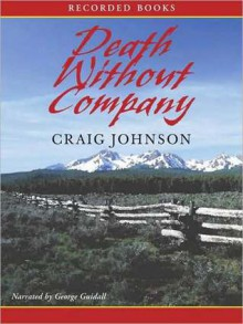 Death Without Company - George Guidall,Craig Johnson