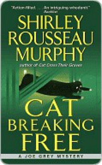 Cat Breaking Free - Shirley Rousseau Murphy