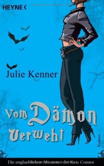 Vom Dämon verweht (Kate Connor, #2) - Julie Kenner, Franziska Heel