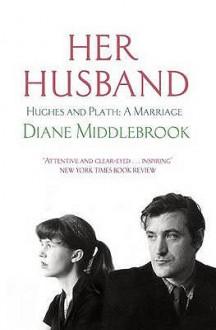 Her Husband - Diane Wood Middlebrook
