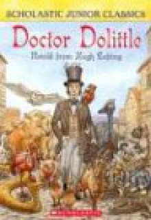 Doctor Dolittle (Junior Classics) - Ellen Miles, Hugh Lofting