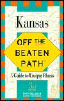 Kansas Off the Beaten Path - Cathy Ann Johnson