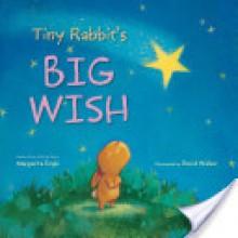 Tiny Rabbit's Big Wish - Margarita Engle, David Walker