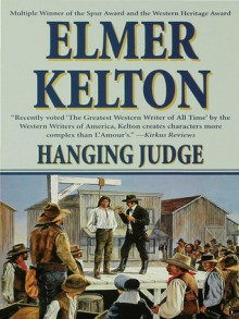 Hanging Judge - Elmer Kelton