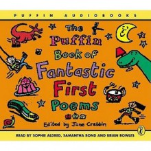 The Puffin Book of Five Minute Stories: Unabridged - Samantha Bond, Sophie Aldred, Christopher Timothy