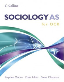 Sociology A2 For Ocr - Stephen Moore, Steve Chapman, Dave Aiken