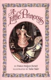 A Little Princess - Tasha Tudor,Frances Hodgson Burnett