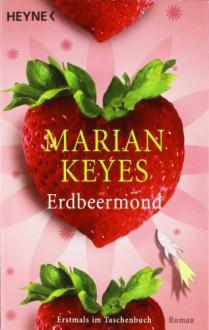 Erdbeermond - Marian Keyes