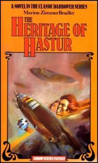 THE HERITAGE OF HASTUR (DARKOVER) - MARION ZIMMER BRADLEY