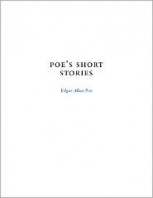 Poe's Short Stories (SparkNotes Literature Guide) - SparkNotes Editors, Edgar Allan Poe