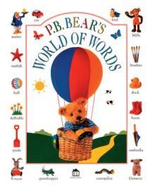 P.B. Bear's World of Words - Lee Davis