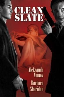Clean Slate - Aleksandr Voinov, Barbara Sheridan