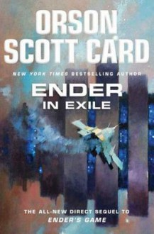 Ender in Exile - Orson Scott Card