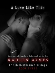A Love like This - Kahlen Aymes