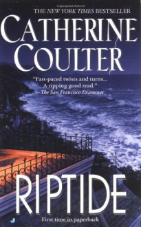 Riptide - Catherine Coulter, Laural Merlington