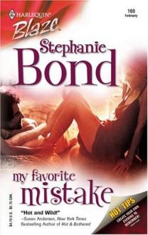 My Favorite Mistake (Harlequin Blaze) - Stephanie Bond