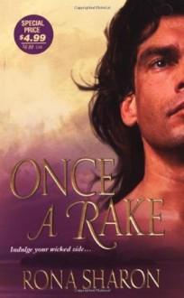 Once A Rake (Zebra Historical Romance) - Rona Sharon