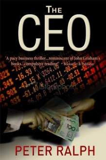 The CEO - Peter Ralph
