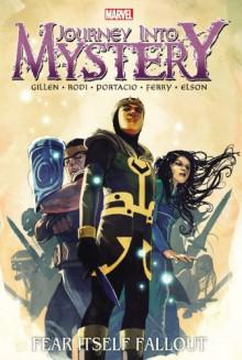 Journey Into Mystery: Fear Itself Fallout - Kieron Gillen, Whilce Portacio, Robert Rodi, Richard Elson, Pasqual Ferry