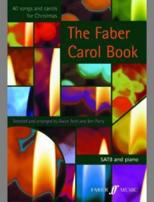 The Faber Carol Book: 10 Books - Gwyn Arch, Ben Parry