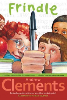 Frindle - Andrew Clements,Brian Selznick