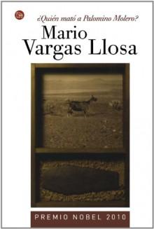 ¿Quién mató a Palomino Molero? - Mario Vargas Llosa
