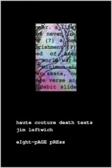haute couture death texts - Jim Leftwich