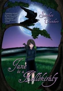 Jane és a Hollókirály - Stephen Chambers